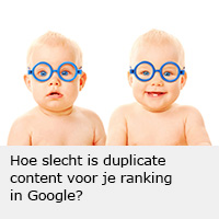 duplicate content is slecht voor je ranking in Google